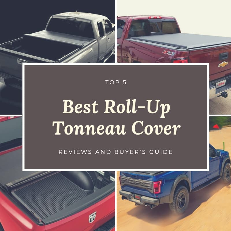 Top 5 Best Roll-Up Tonneau Covers